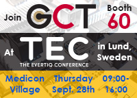 Join GCT at The Evertiq Conference, TEC Lund, Sweden