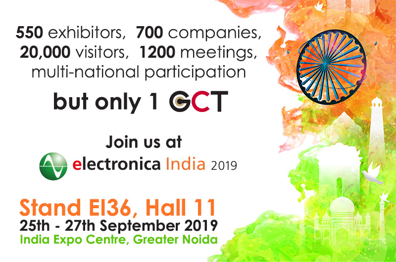 GCT Exhibits at Electronica India 2019